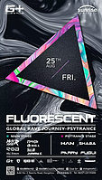 Party flyer: Global Rave Journey VOL.1: Psytrance - Fluorescent 25 Aug '17, 21:00