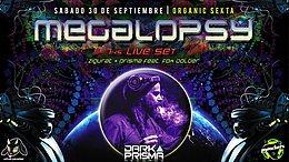 Party flyer: Megalopsy 7hs Live. Organik Sekta 30 Sep '17, 23:55