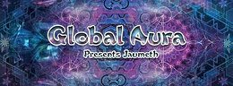 Party flyer: Global Aura presents Jaumeth LIVE 28 Oct '17, 22:00