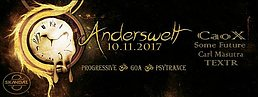 Party flyer: ॐ Anderswelt // CaoX // SomeFuture // (10.11.2017) ॐ 10 Nov '17, 23:00