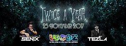 Party flyer: Twice a Year w/ TEZLA SENIX 25. Nov 17, 22:00