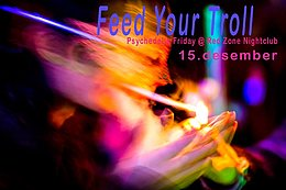 Party flyer: Feed Your Troll 15 Dec '17, 21:00