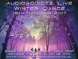 Party flyer: AudioAddictz Live Winter Dance 16 Dec '17, 21:00