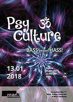 Party flyer: PsyCulture (Bass gegen Hass) #3 13. Jan 18, 21:00