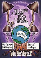 Party flyer: Psylo World with Sonic System, Plankton & Narxz 13 Jan '18, 22:00