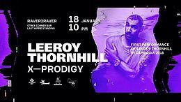 Party flyer: Leeroy Thornhill (X-Prodigy). Raver2Raver 18 Jan '18, 22:00
