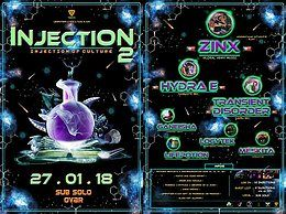 Party flyer: Injection 2 - Injection of Culture - Lifepotion & Piti bday 27 Jan '18, 23:59