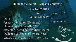 Party flyer: Humanbase feiert Jespas Birthday 16 Feb '18, 23:00