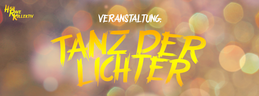 Party flyer: Tanz der Lichter //HRK 2 Mar '18, 21:00