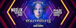 Party flyer: Raumklang meets Hans-Bunte with: Neelix, Phaxe, Omiki 10 Mar '18, 21:00