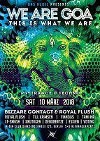 Party flyer: We are GOA w/Bizzare Contact, Royal Flush uvm. 10 Mar '18, 23:00