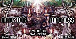 Party flyer: Amazing Madness (Progressive & Psytrance Event) 16 Mar '18, 23:00