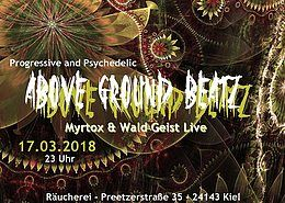 "Party flyer: AboveGroundBeatz ""Live: Myrtox & Wald Geist"" 17 Mar '18, 23:00"