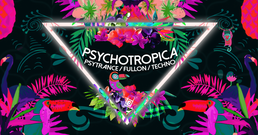 Party flyer: Psychotropica 31 Mar '18, 23:00