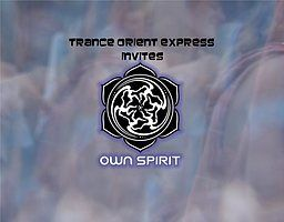 Party flyer: Trance Orient Express invites Own Spirit 31 Mar '18, 22:00