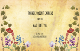 Party flyer: Trance Orient Express invites WAO Festival 26. Mai 18, 22:00