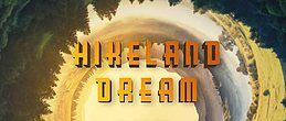 Party flyer: Hikeland Dream 14. Jul 18, 22:00