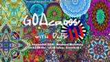 Party flyer: GOAcross with DnB III 7 Sep '19, 23:00