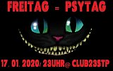 Party flyer: FREItag = PSYtag ! 17 Jan '20, 23:00