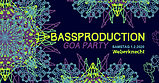 Party flyer: Bassproduction Goa Party 1 Feb '20, 22:00