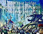 Party flyer: Under The Bridge Gathering Story. 2020New year party 1 Feb '20, 23:00