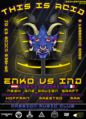 Party flyer: This is acid. Enko e IND OBS CUR 8 Feb '20, 22:00