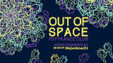 Party flyer: OUT of SPACE 20. Feb 20, 22:00