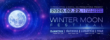 Party flyer: Winter Moon Festival 2020 22 Feb '20, 22:00