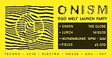 Party flyer: Onism Ego melt Rave 14 Mar '20, 22:00