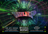 Party flyer: The Mystic Rose meets WARP 20 Mar '20, 23:00