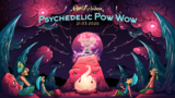 Party flyer: Psychedelic Pow Wow 21 Mar '20, 22:00