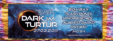 Party flyer: Dark im Turtur #4 27 Mar '20, 23:00