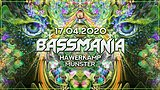 Party flyer: Bassmania 17 Apr '20, 23:00