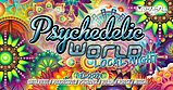 Party flyer: Psychedelic World | Local Night 16 May '20, 23:00