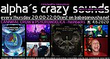Party flyer: alpha.s crazy sounds - CANNIBAL CROW & PSYCROWDELICA - flashbacks 4. Jun. 20, 20:00