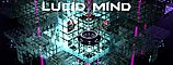 Party flyer: Lucid Mind Events 18 Sep '20, 22:00