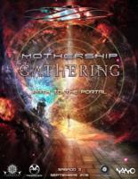 MotherShip Gathering